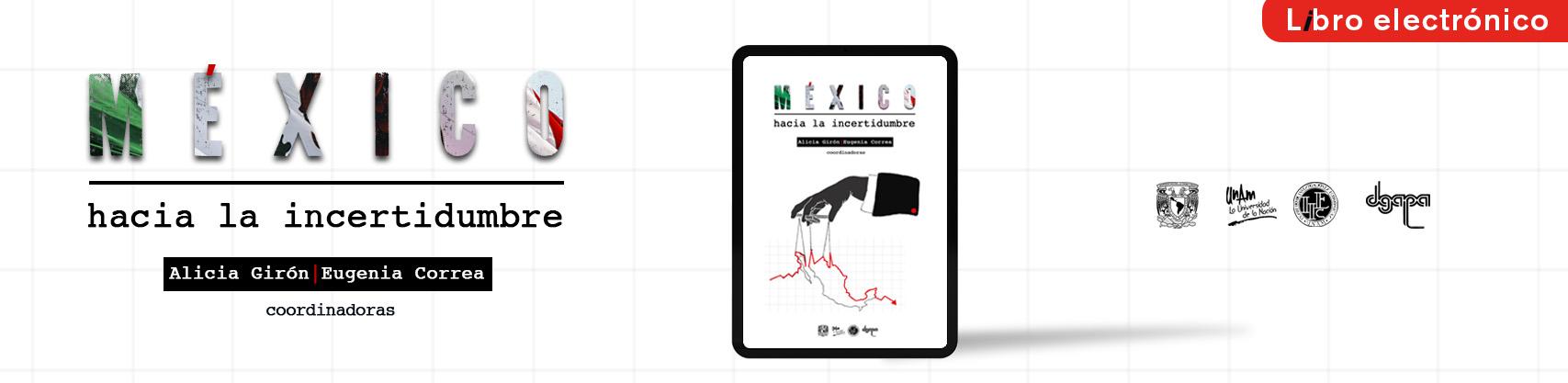 Libro: Mexico hacia la incertidumbre